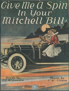 "Booklet of sheet music for ""Give Me A Spin In Your Mitchell, Bill."""